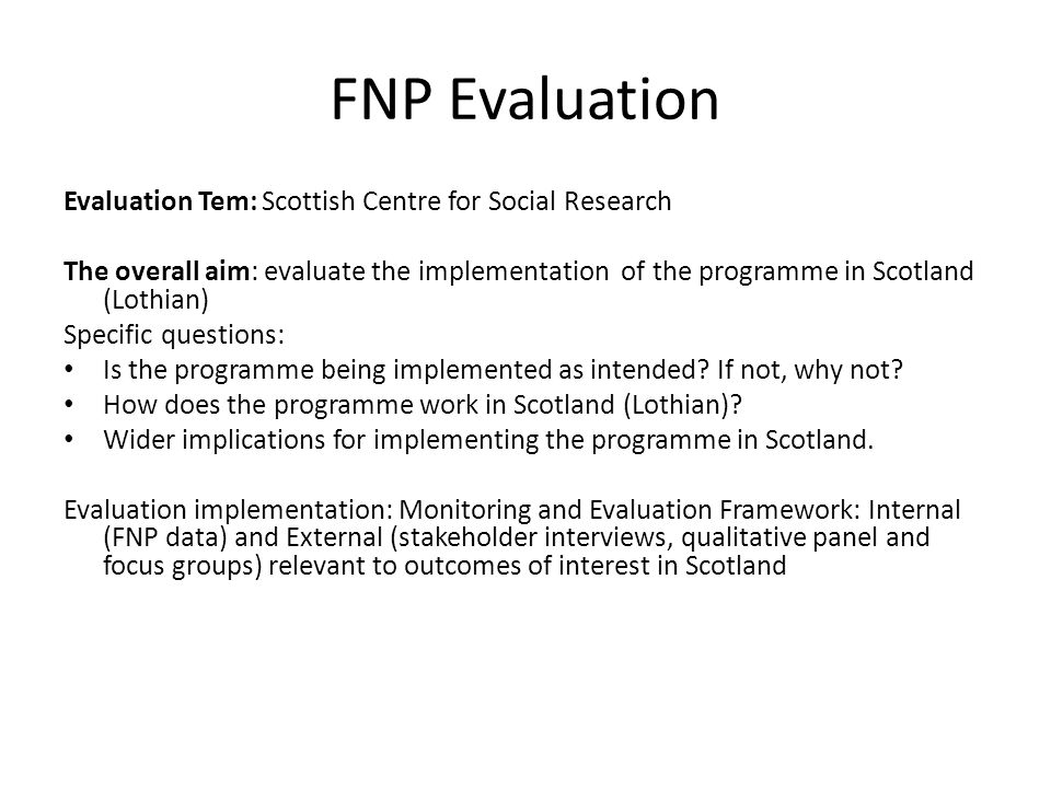 FNP Evaluation Evaluation Tem: Scottish Centre for Social Research