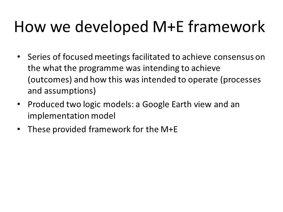 How we developed M+E framework