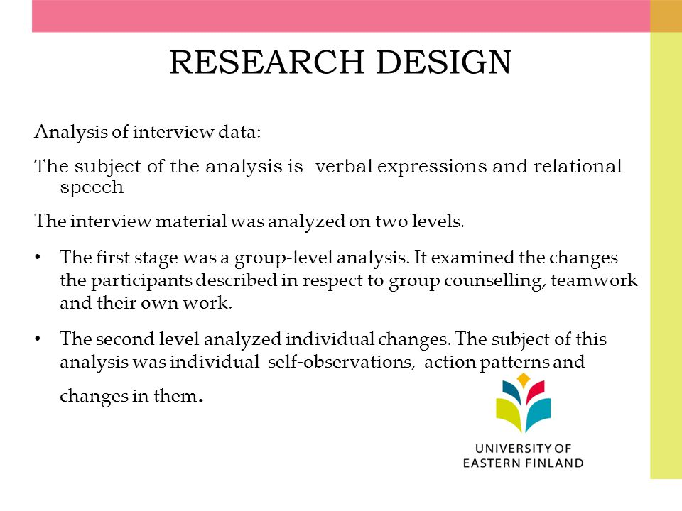 RESEARCH DESIGN Analysis of interview data: