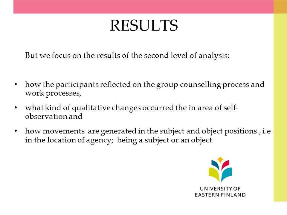 RESULTS But we focus on the results of the second level of analysis: