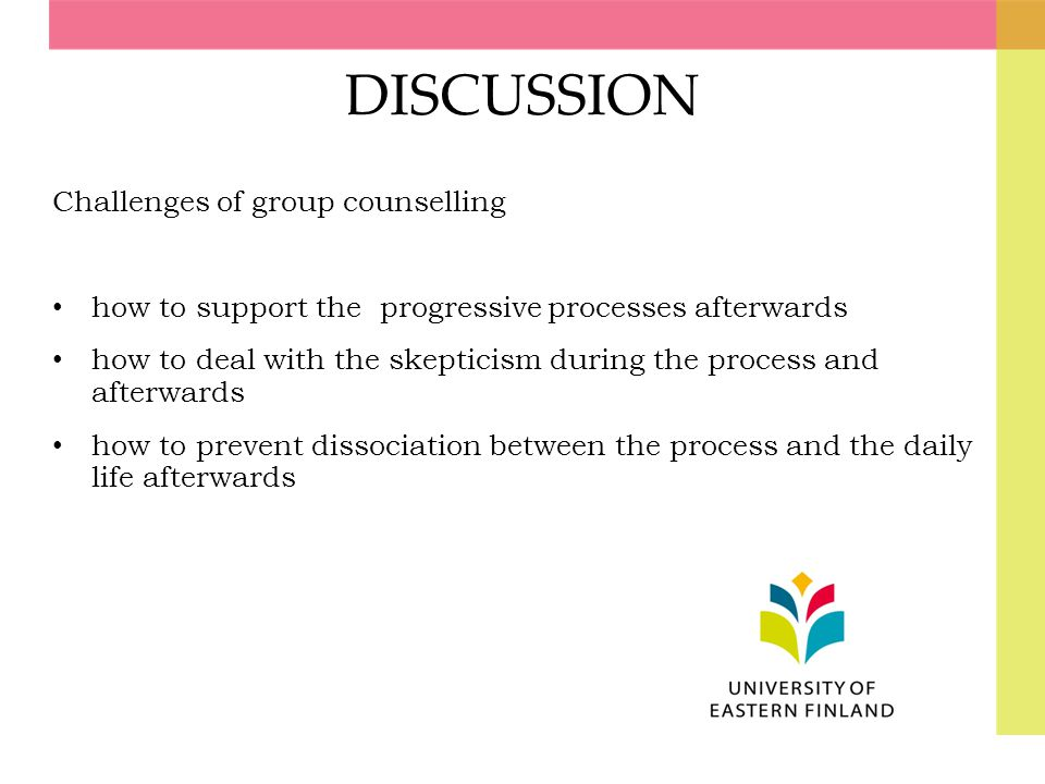 DISCUSSION Challenges of group counselling