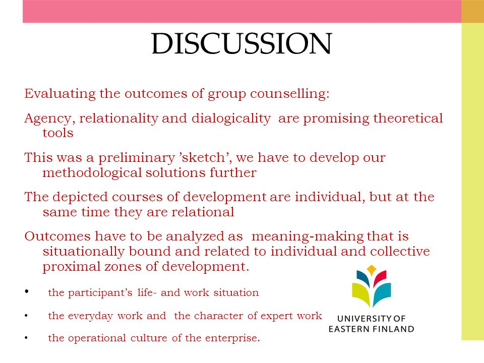 DISCUSSION Evaluating the outcomes of group counselling: