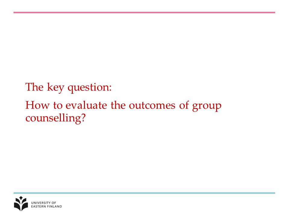 How to evaluate the outcomes of group counselling