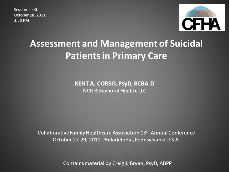 Assessment and Management of Suicidal Patients in Primary Care
