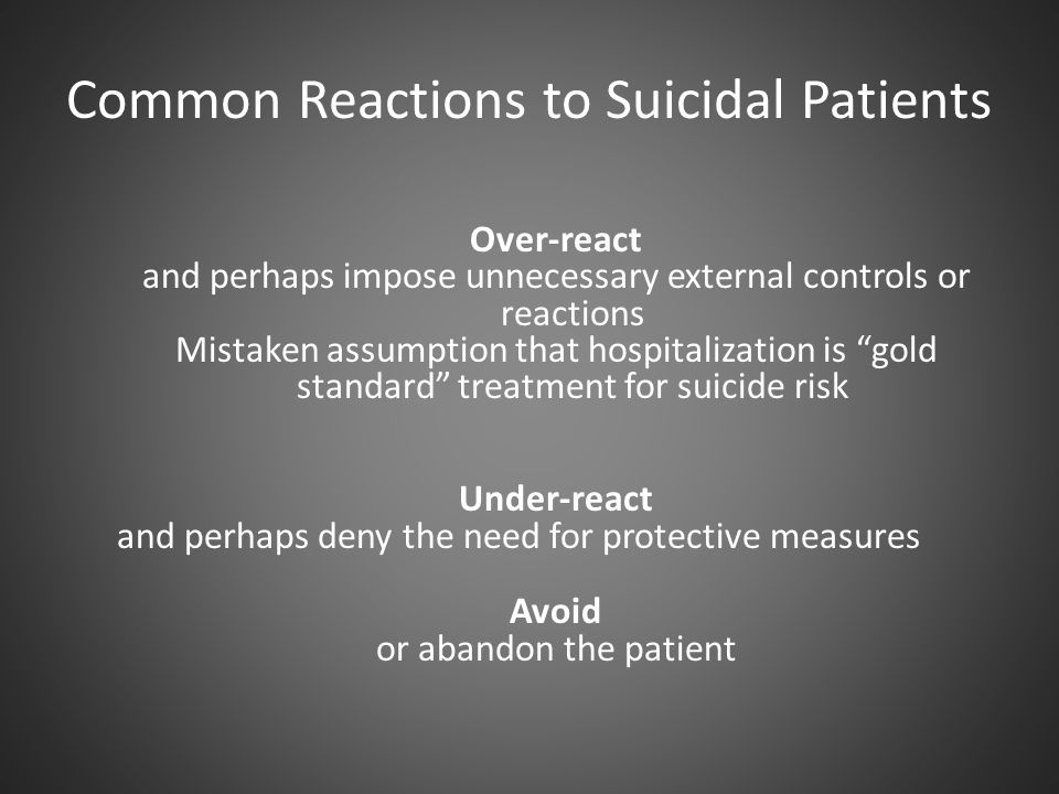 Common Reactions to Suicidal Patients