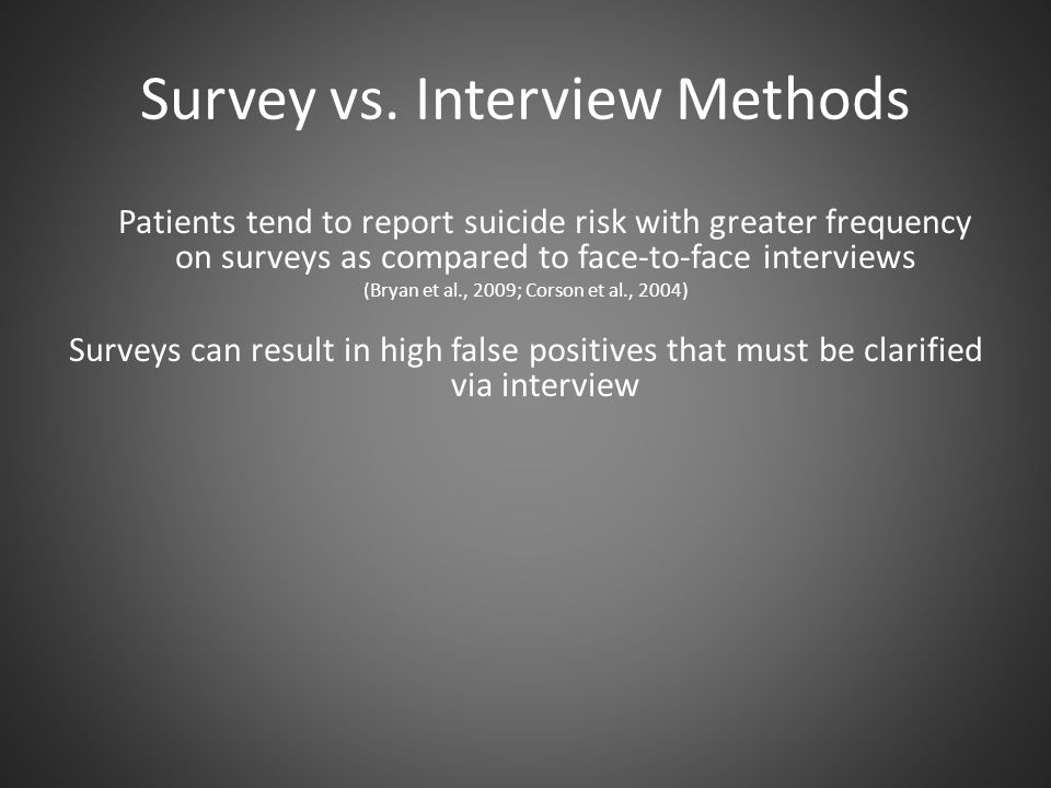 Survey vs. Interview Methods