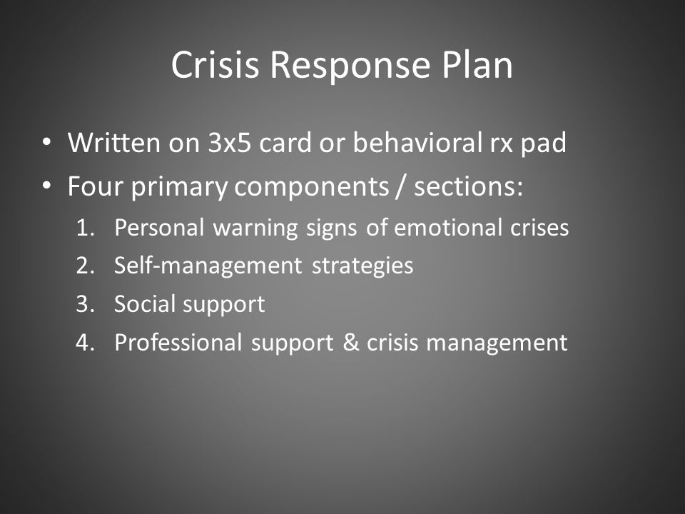 Crisis Response Plan Written on 3x5 card or behavioral rx pad