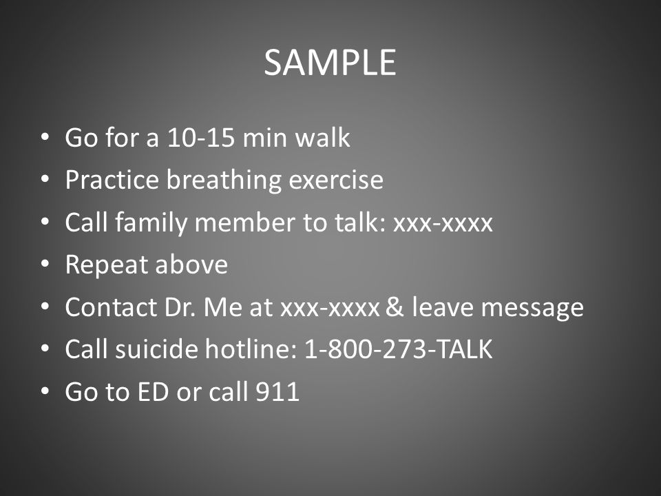 SAMPLE Go for a 10-15 min walk Practice breathing exercise