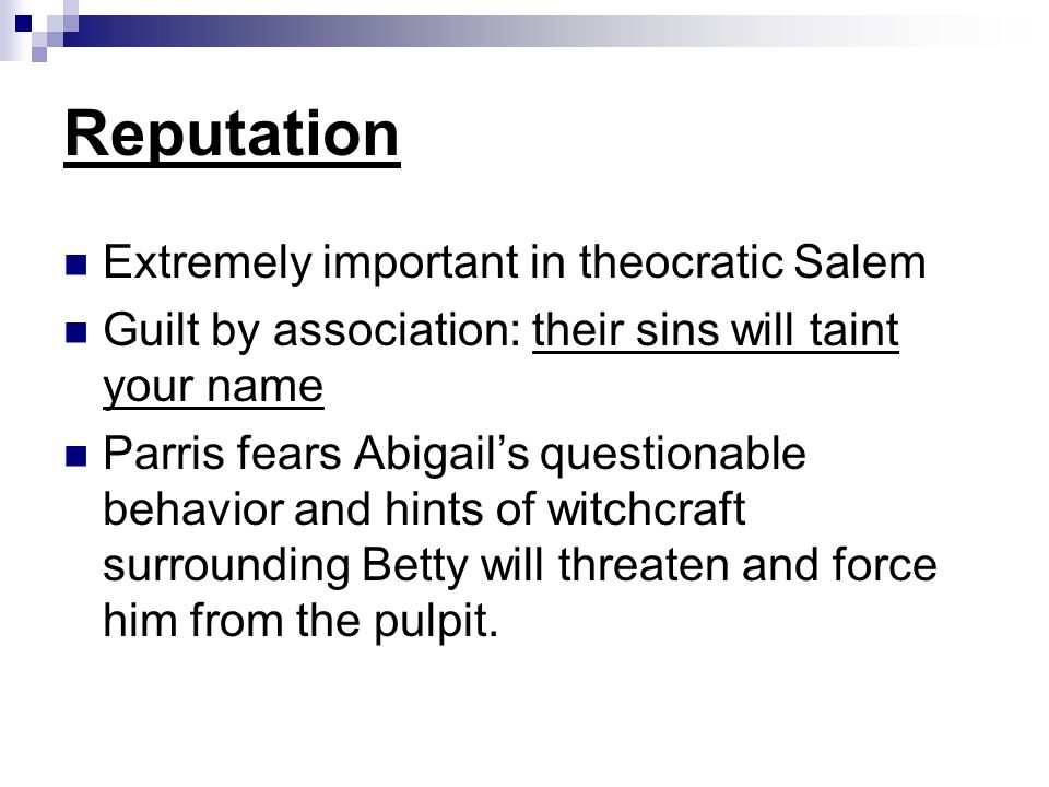 Reputation Extremely important in theocratic Salem
