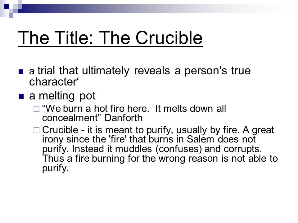 The Title: The Crucible