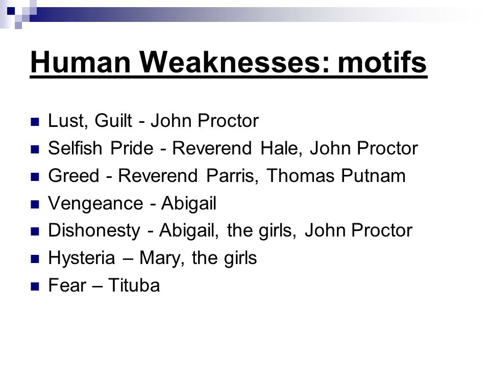 Human Weaknesses: motifs