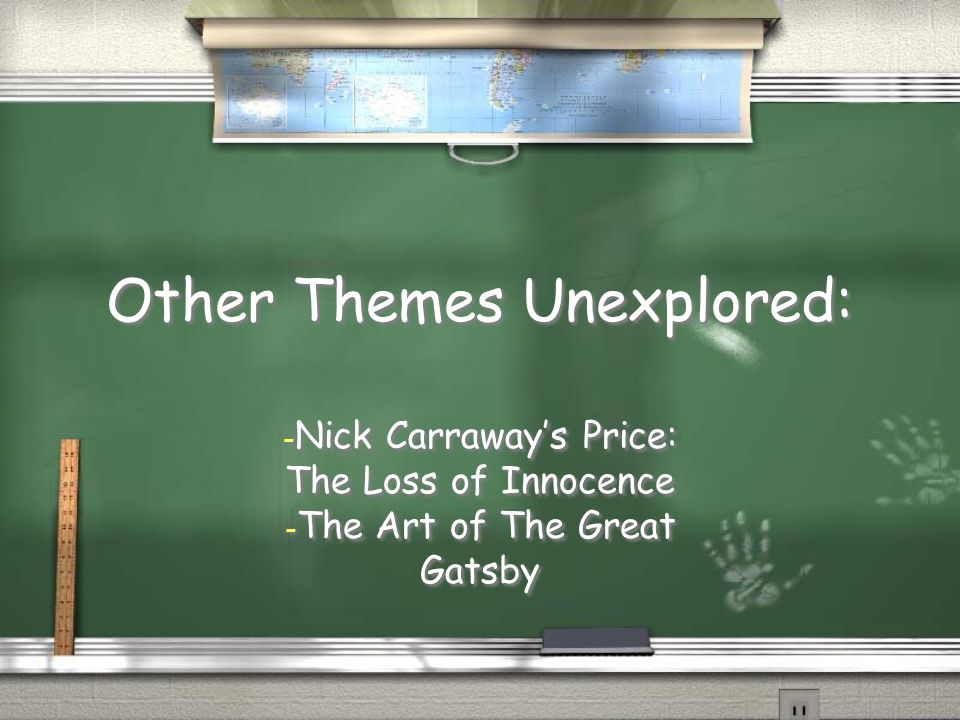Other Themes Unexplored: