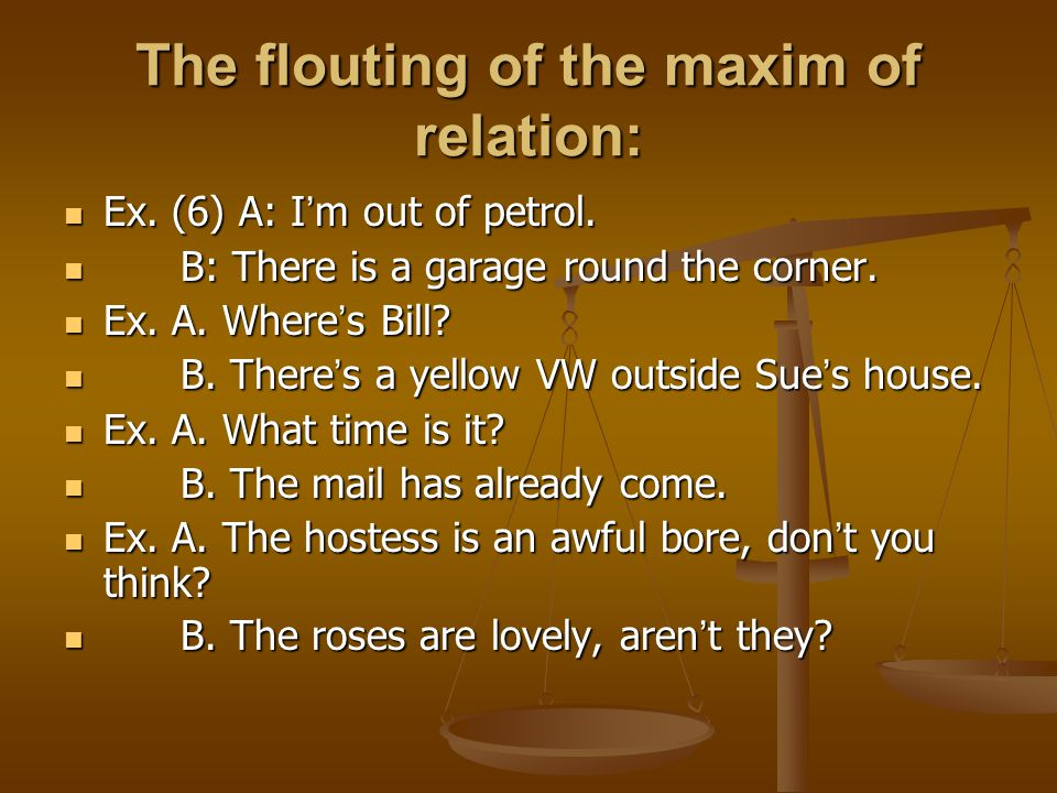 The flouting of the maxim of relation:
