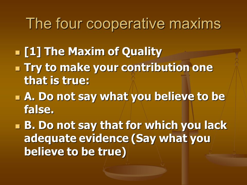 The four cooperative maxims