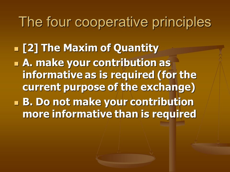The four cooperative principles