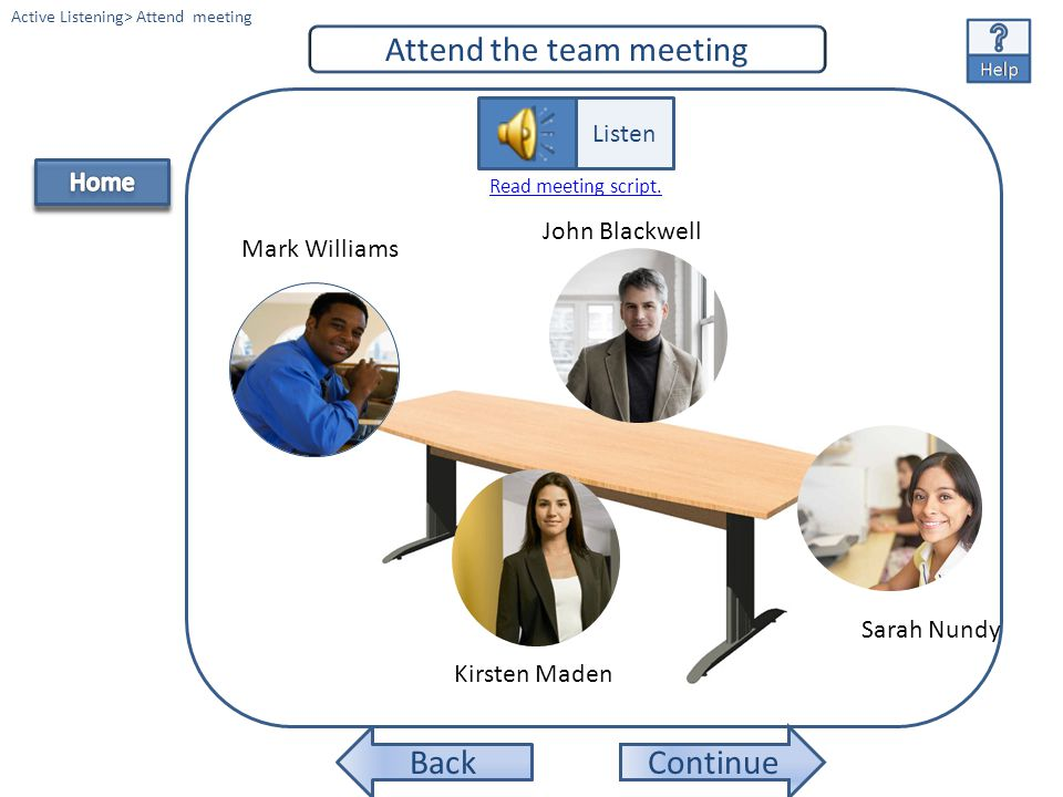 Attend the team meeting