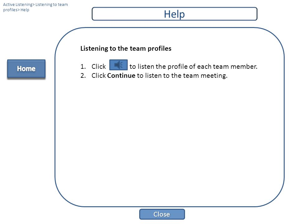 Help Listening to the team profiles