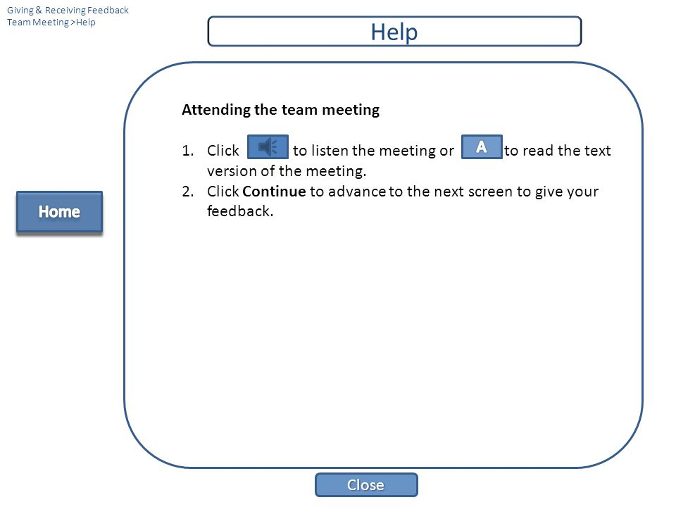 Help Attending the team meeting