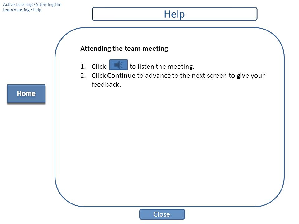 Help Attending the team meeting Click to listen the meeting.