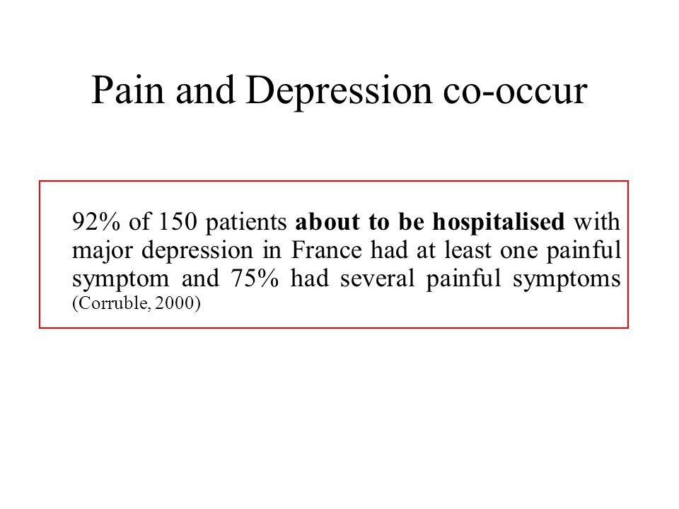 Pain and Depression co-occur