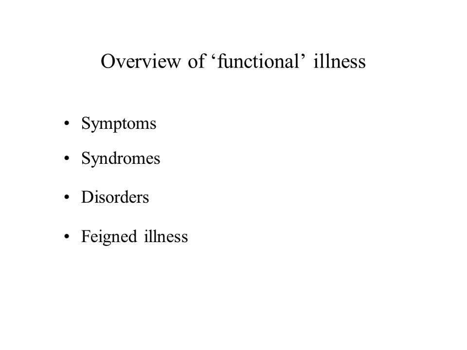 Overview of 'functional' illness