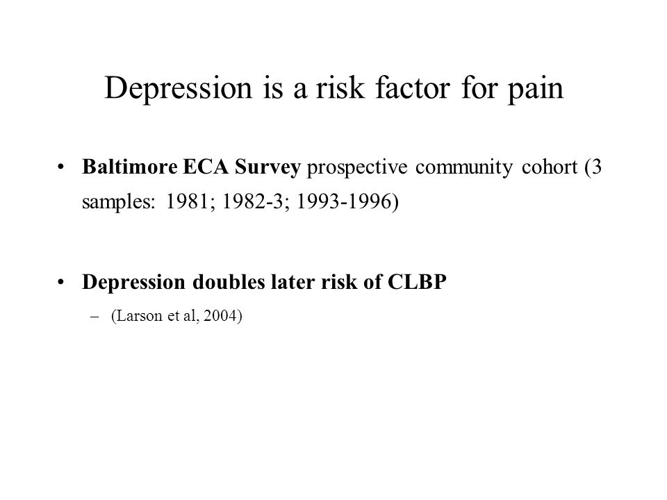 Depression is a risk factor for pain