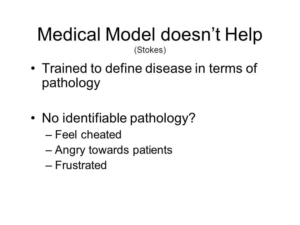 Medical Model doesn't Help (Stokes)