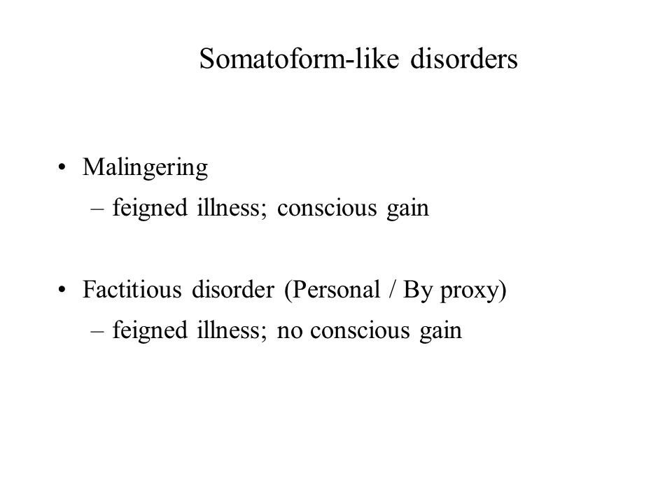 Somatoform-like disorders