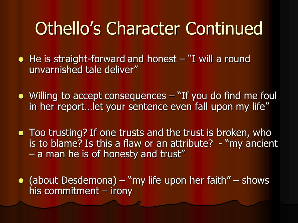 Othello's Character Continued
