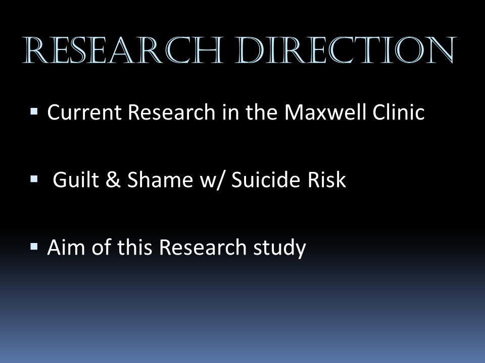 Research Direction Current Research in the Maxwell Clinic
