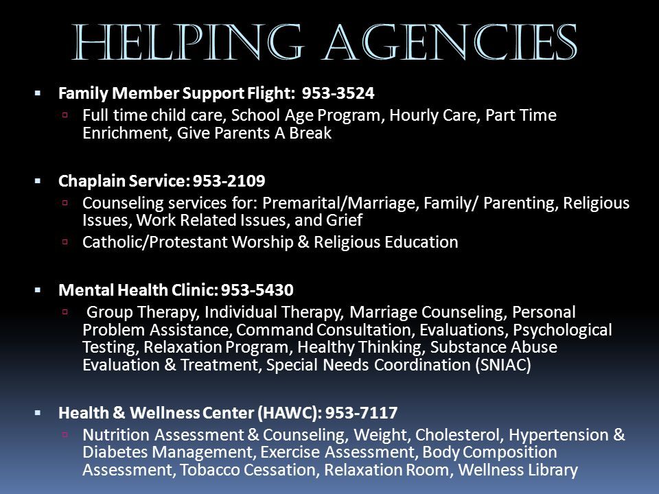 Helping Agencies Family Member Support Flight: 953-3524