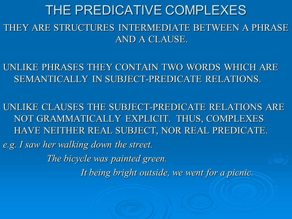 THE PREDICATIVE COMPLEXES