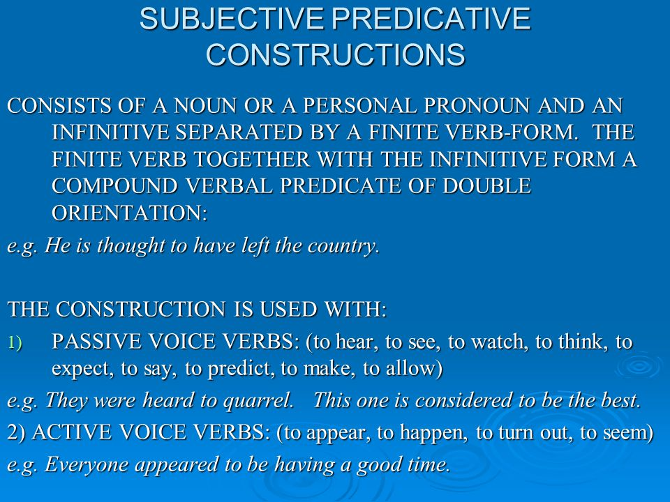 SUBJECTIVE PREDICATIVE CONSTRUCTIONS