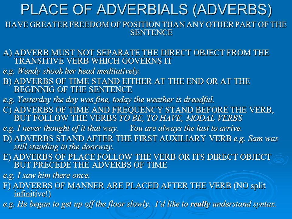 PLACE OF ADVERBIALS (ADVERBS)