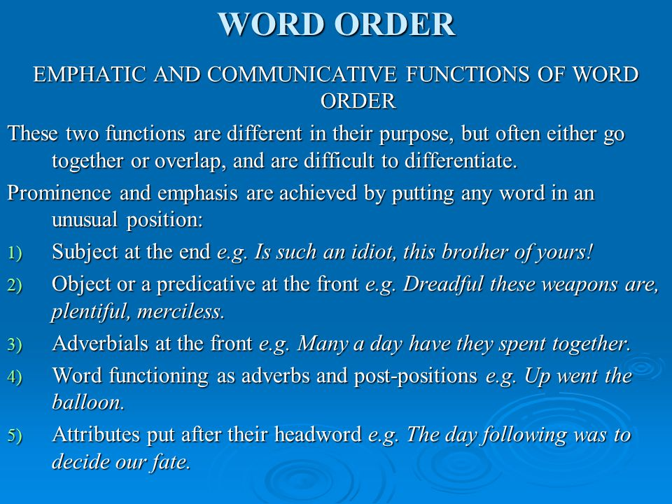 EMPHATIC AND COMMUNICATIVE FUNCTIONS OF WORD ORDER