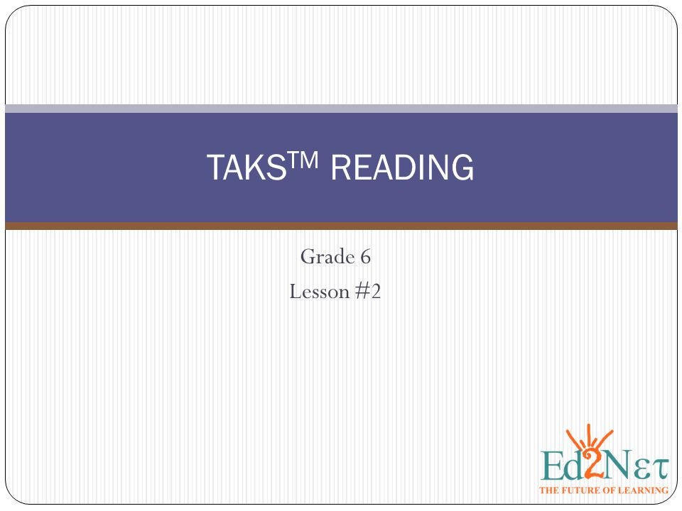 TAKSTM READING Grade 6 Lesson #2