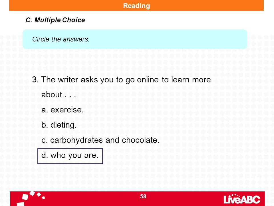 3. The writer asks you to go online to learn more about . . .