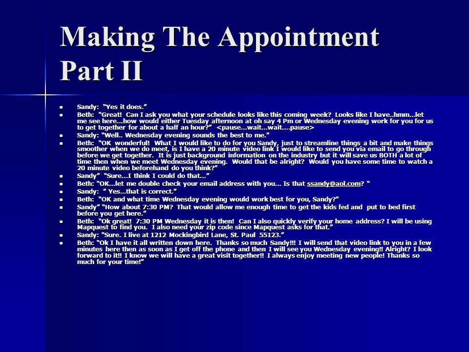 Making The Appointment Part II