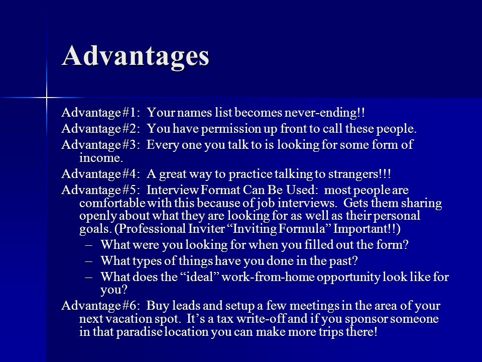 Advantages Advantage #1: Your names list becomes never-ending!!