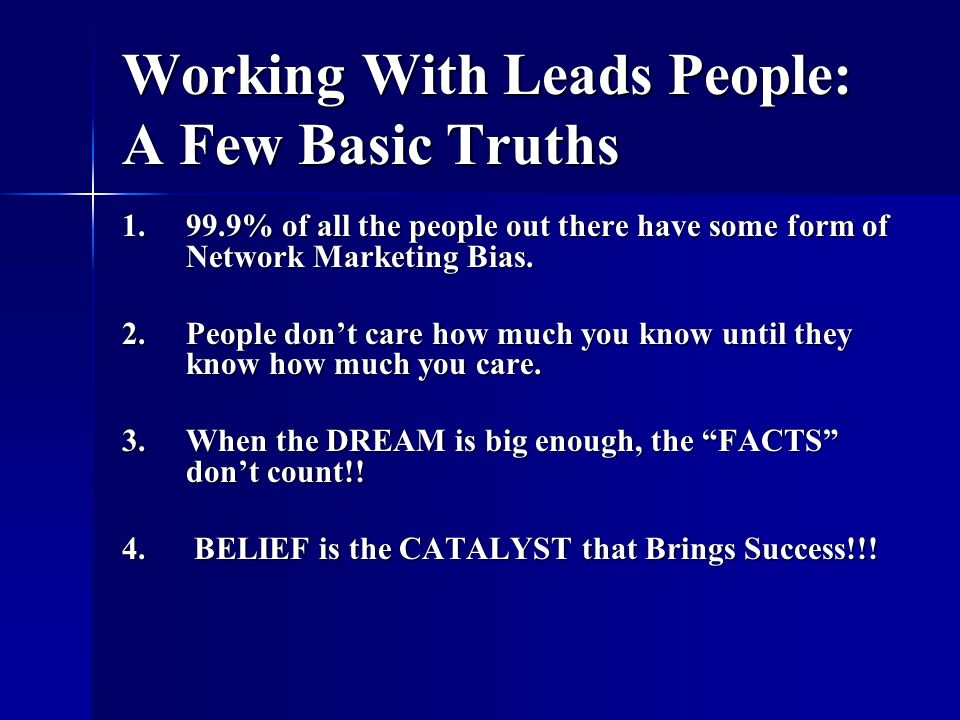Working With Leads People: A Few Basic Truths
