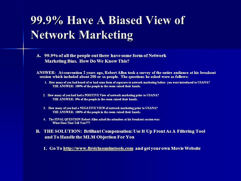 99.9% Have A Biased View of Network Marketing
