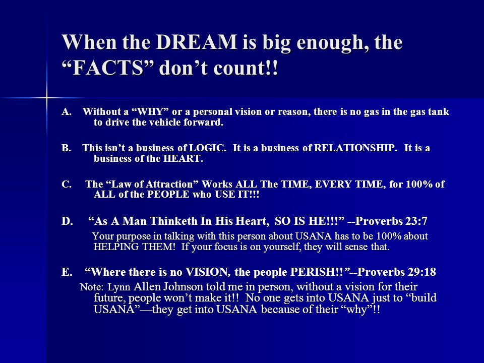 When the DREAM is big enough, the FACTS don't count!!