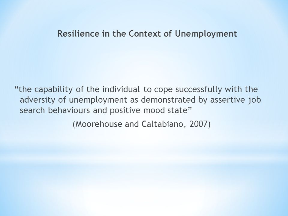 Resilience in the Context of Unemployment