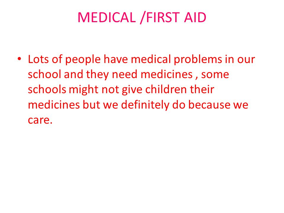 MEDICAL /FIRST AID