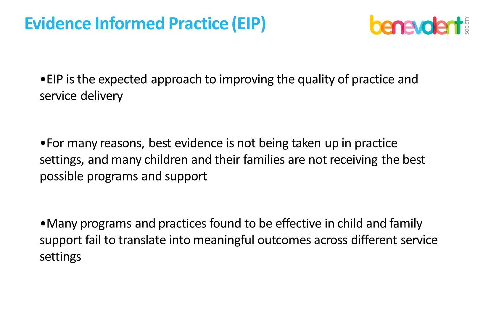 Evidence Informed Practice (EIP)