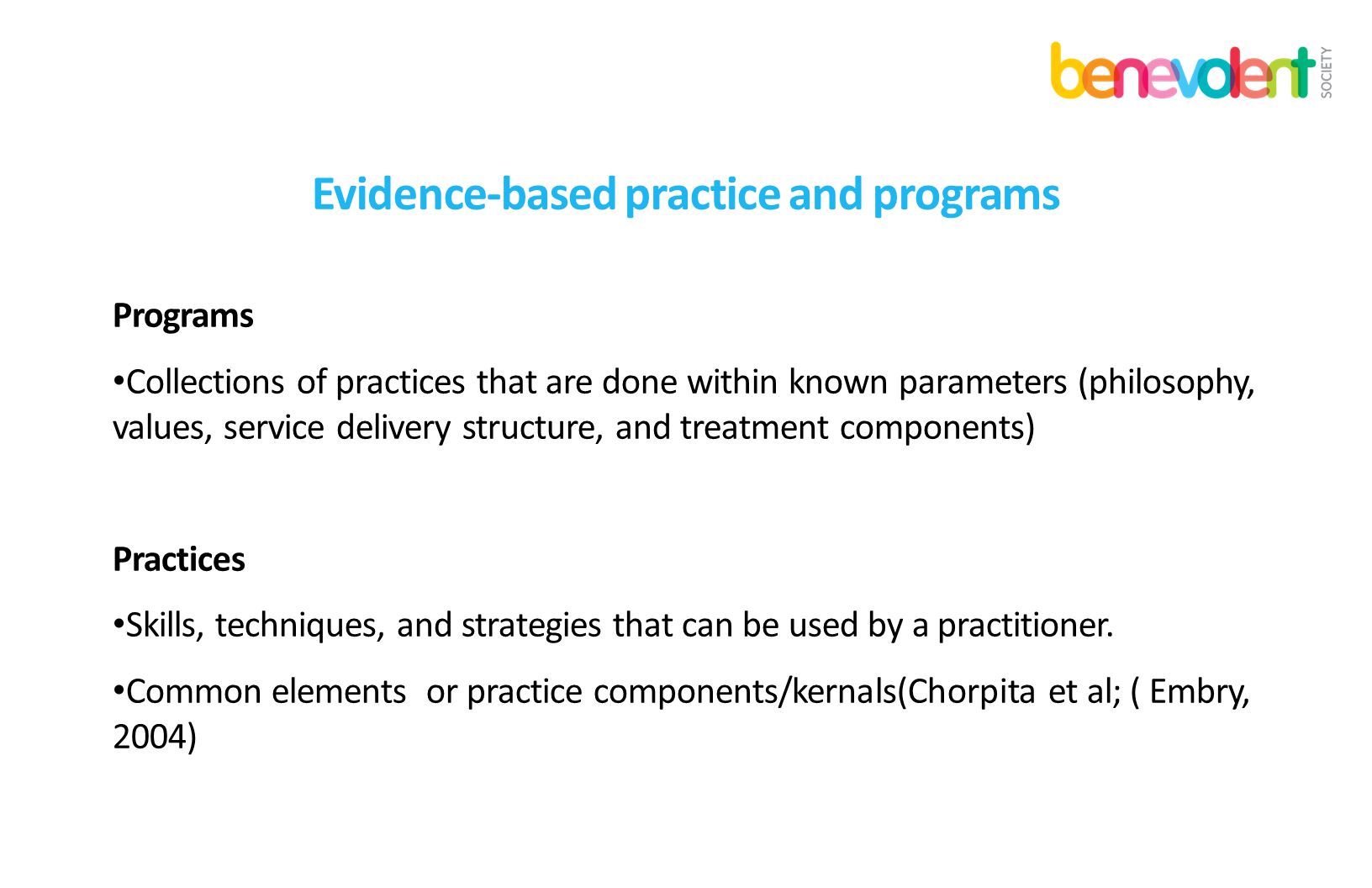 Evidence-based practice and programs