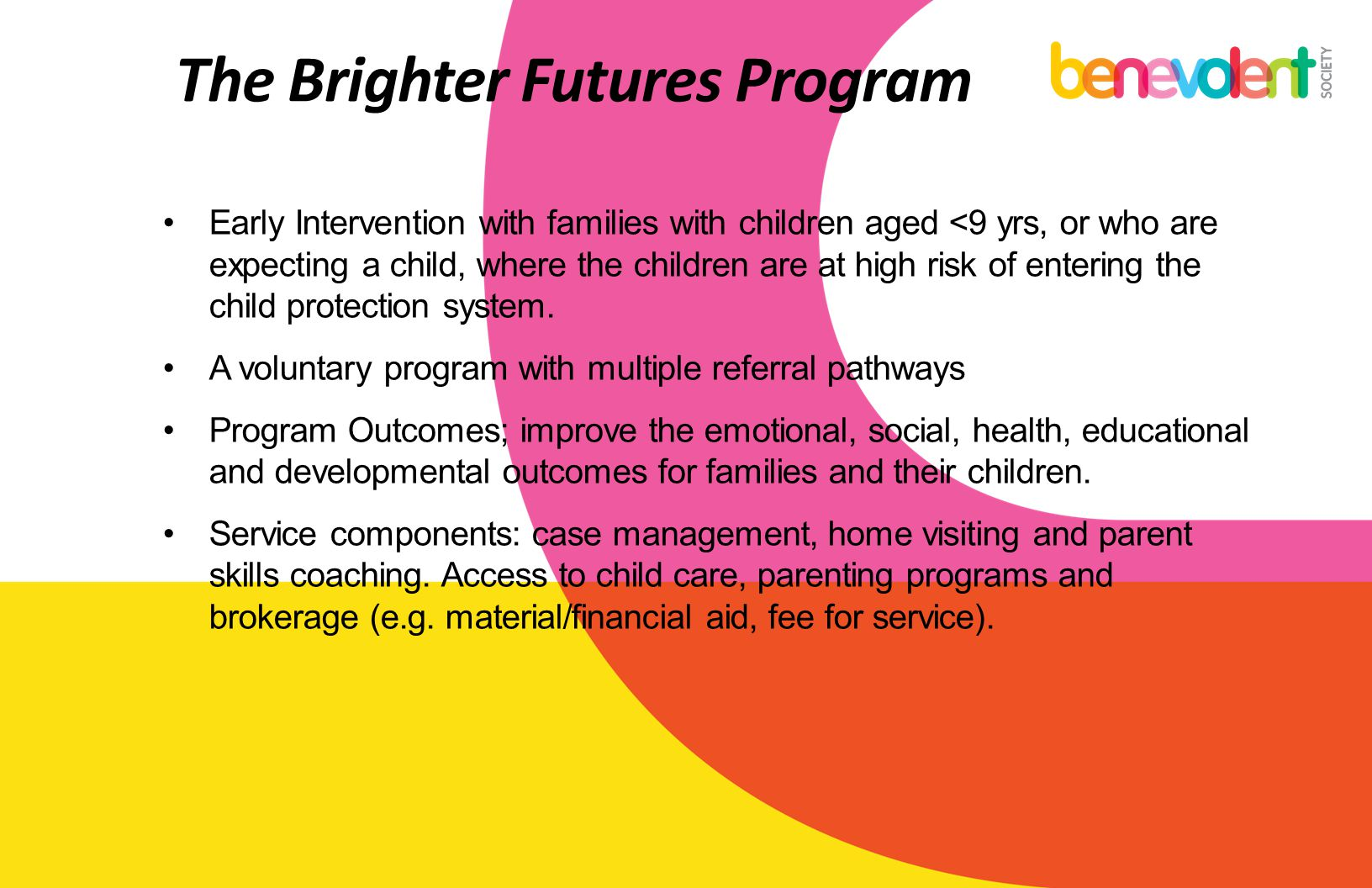 The Brighter Futures Program