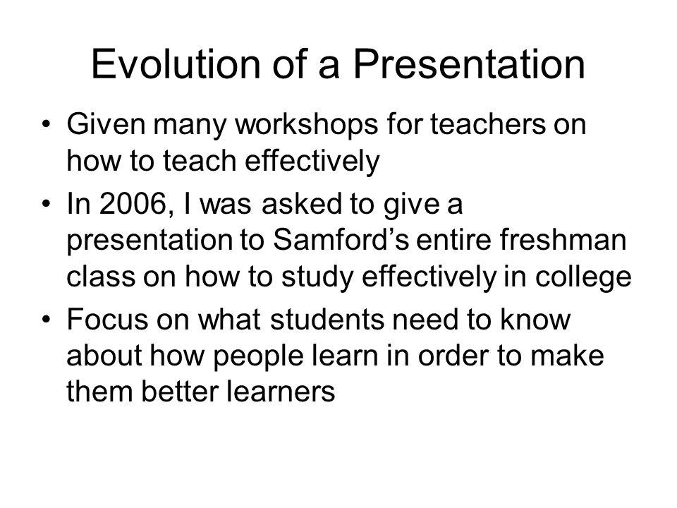 Evolution of a Presentation