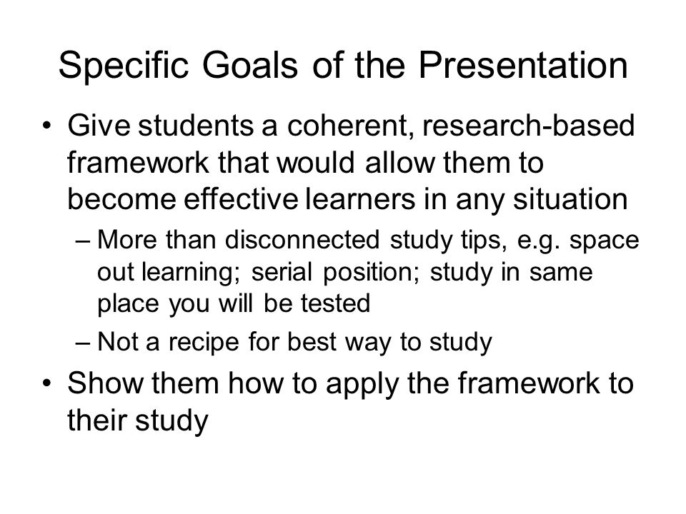 Specific Goals of the Presentation
