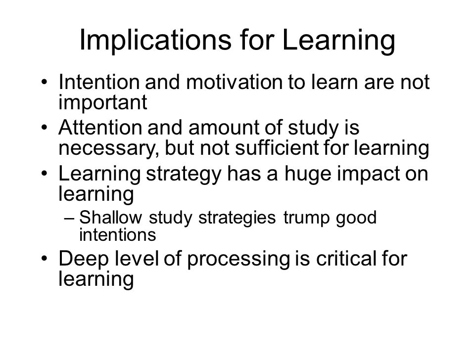 Implications for Learning